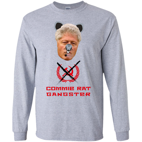 Commie Rat Gangster - Bill Clinton - LS Ultra Cotton T-Shirt