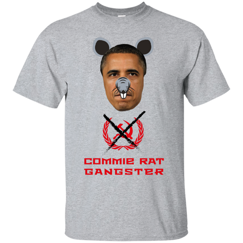 Commie Rat Gangster - Barack Obama - Ultra Cotton T-Shirt