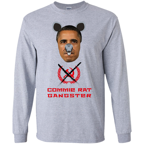 Commie Rat Gangster - Barack Obama - LS Ultra Cotton T-Shirt