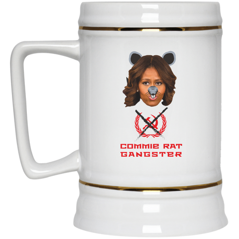 Commie Rat Gangsters - Michelle Obama - Beer Stein 22oz.