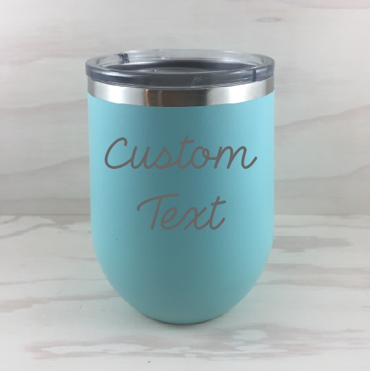 Custom Text Wine Tumlber
