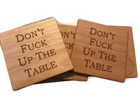 Don't Fuck up the Table