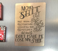 Mom Shit List Magnet