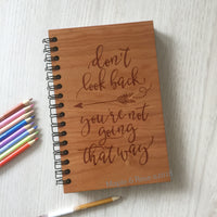Don't Look Back Notebook