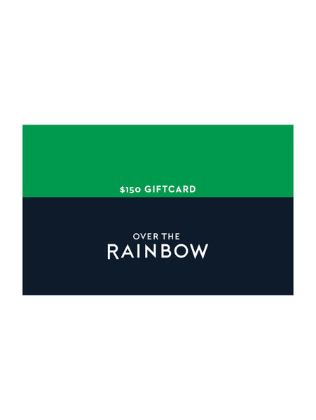 Online Gift Card - $150-Over the Rainbow-Over the Rainbow
