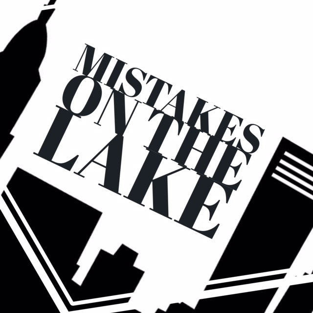 Mistakes on the Lake