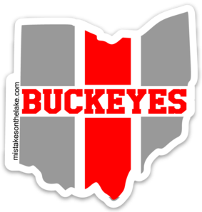 Buckeyes Sticker - Mistakes on the Lake