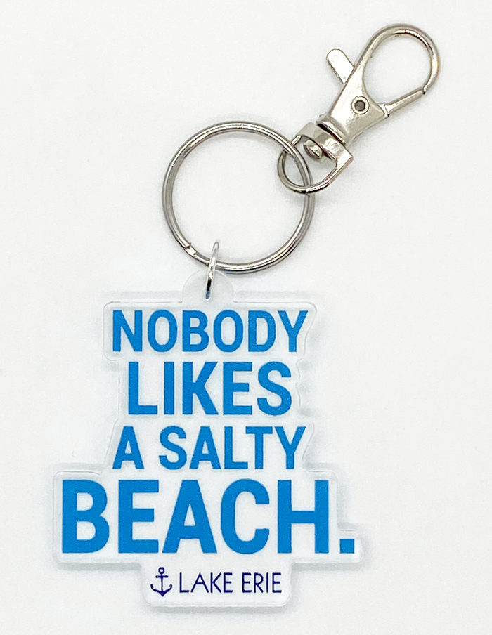 Nobody likes a salty beach Keychain - Mistakes on the Lake