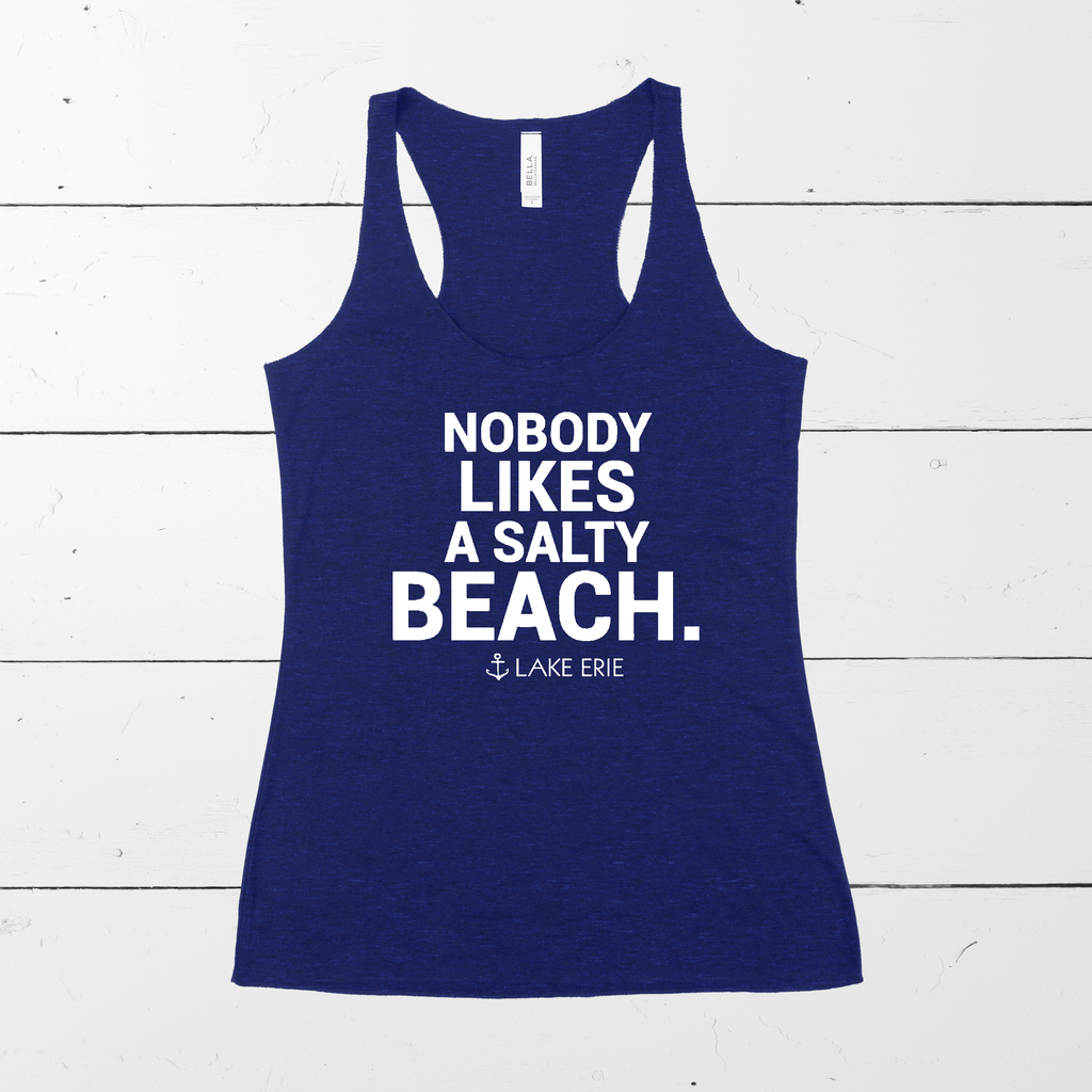 Nobody Likes a Salty Beach - Lake Erie Tank - available in multiple colors - Mistakes on the Lake