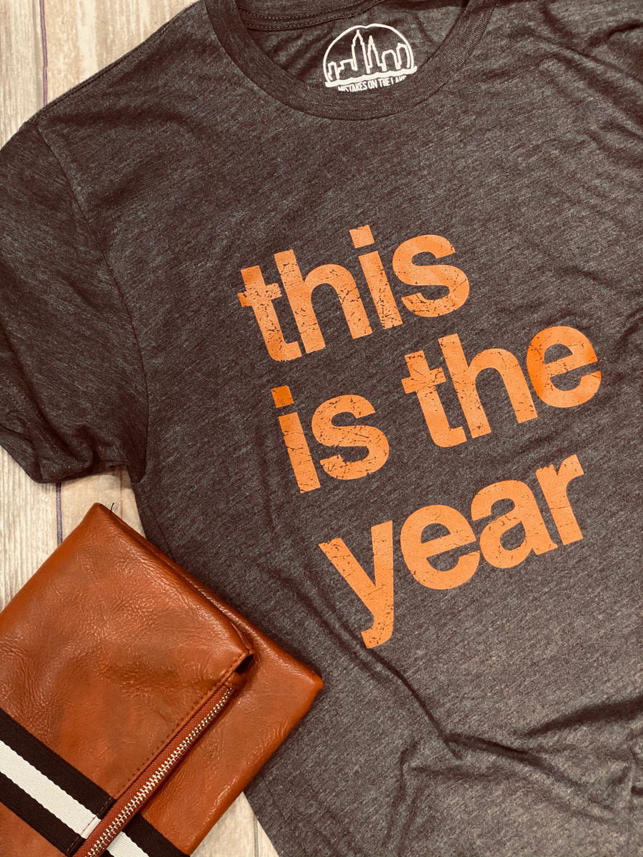 This is the Year - Orange & Brown - Unisex Tee - Mistakes on the Lake
