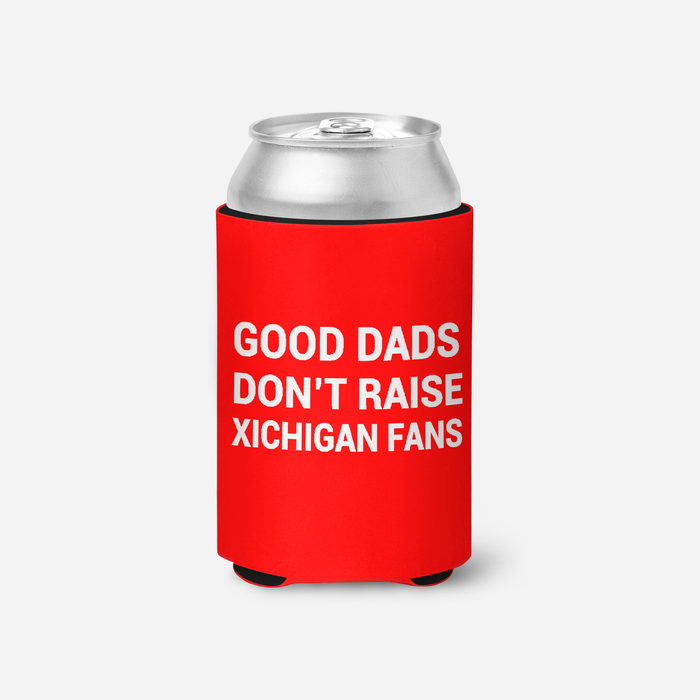 Good Dads don't raise Xichigan fans beverage holder - Mistakes on the Lake