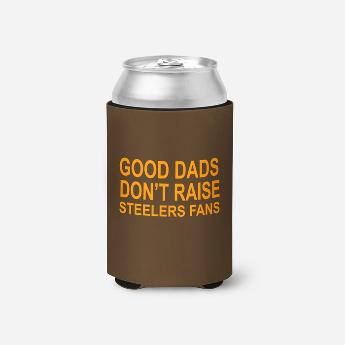 Good Dads don't raise Steelers fans beverage holder - Mistakes on the Lake