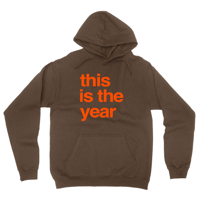 This is the Year Brown Hooded Sweatshirt - Mistakes on the Lake