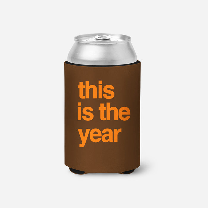 This is the Year Koozie - Brown