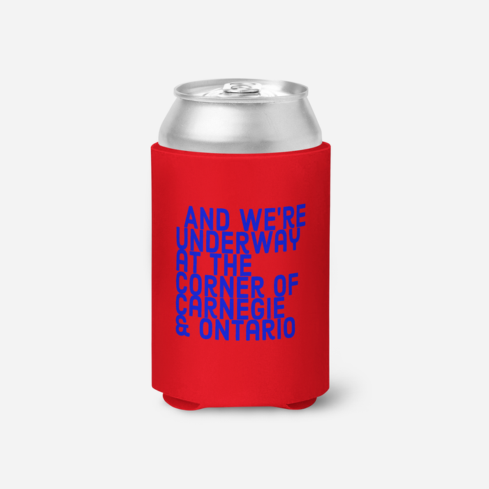 We're Underway at the Corner of Carnegie & Ontario Red Koozie - Mistakes on the Lake