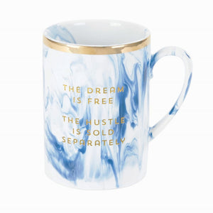 The Dream is Free. The Hustle is Sold Separately Blue Marble Mug