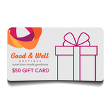 Good & Well Boutique Digital Gift Card
