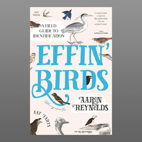 Effin' Birds: A Field Guide To Identification (UK hardcover)