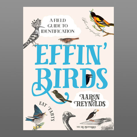 Effin' Birds: A Field Guide To Identification (USA / Canada version)