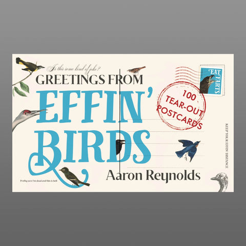Greetings From Effin' Birds: 100 Tear-Out Postcards