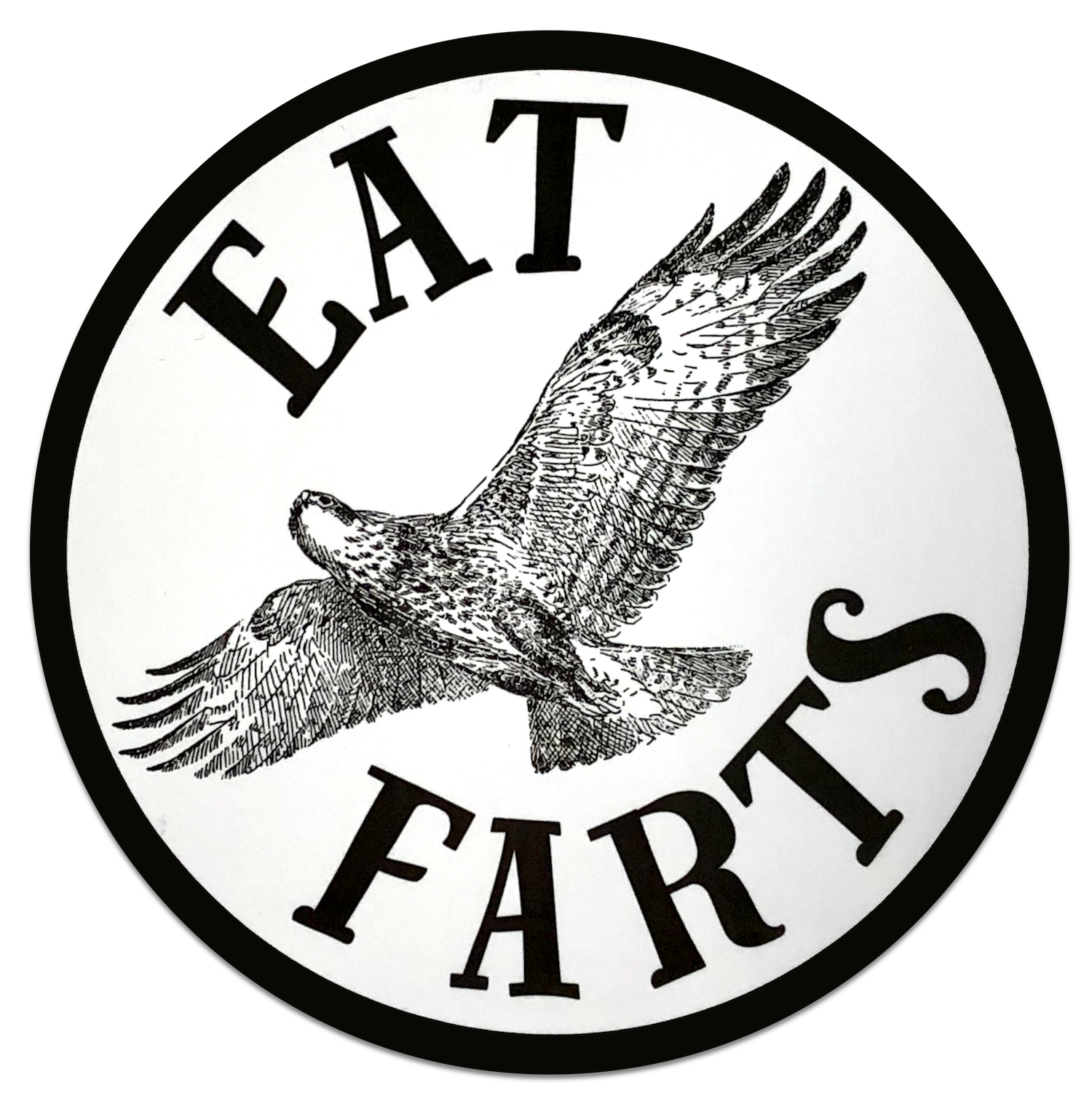 Eat Farts Sticker