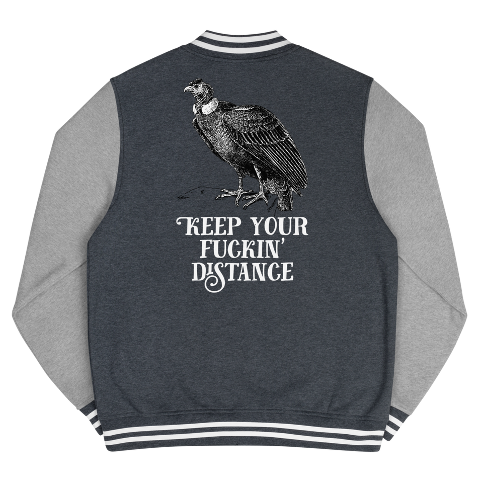 Keep Your Fuckin' Distance Men's Letterman Jacket