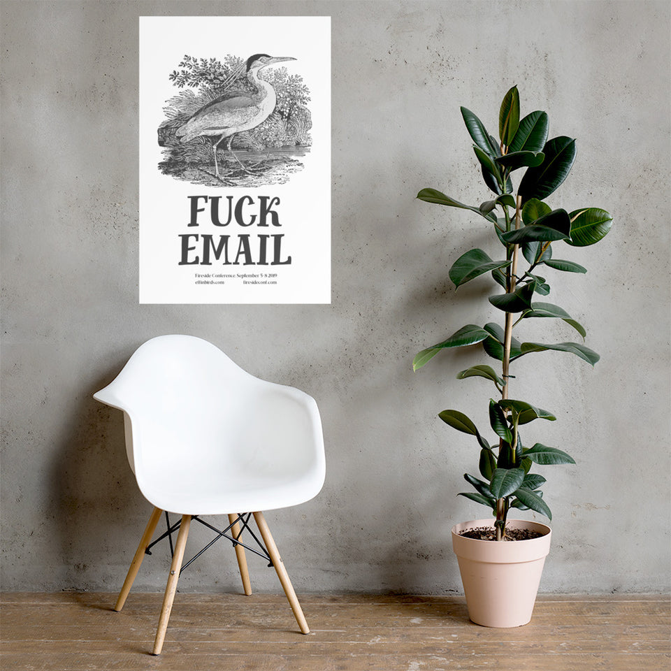 FUCK EMAIL Fireside Poster