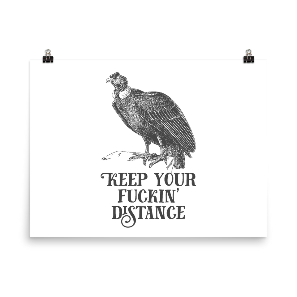 Keep Your Fuckin' Distance Poster
