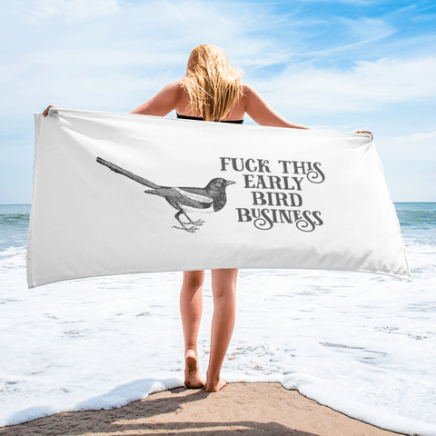 Early Bird Towel