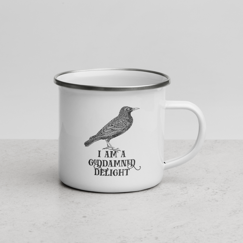 I Am A Goddamned Delight Enamel Mug