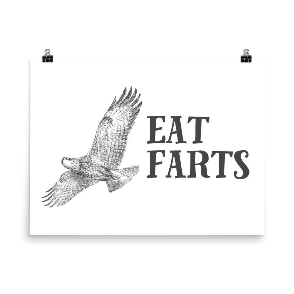 Eat Farts Poster