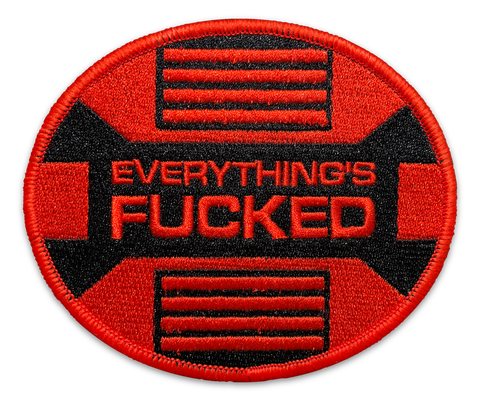 Everything's Fucked Patch