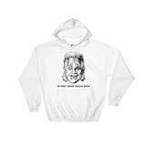 Ya Want Some Fackin Soup Hooded Sweatshirt