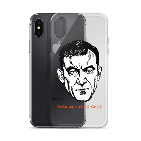 Fuck All This Shit iPhone Case