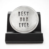 Best Mom Ever Courage Coin