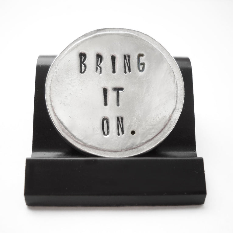 Bring it On Courage Coin
