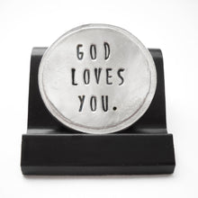 Load image into Gallery viewer, God Loves You Courage Coin
