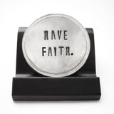Have Faith Courage Coin