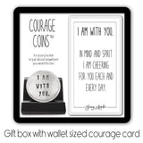 I Am With You Courage Coin