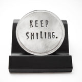 Keep Smiling Courage Coin