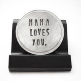 Mama Loves You Courage Coin