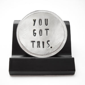 You Got This Courage Coin