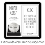 Believe Courage Coin