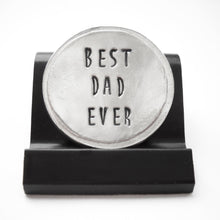 Load image into Gallery viewer, Best Dad Ever Courage Coin