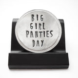 Big Girl Panties Day Courage Coin