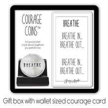 Load image into Gallery viewer, Breathe Courage Coin