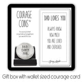 Dad Loves You Courage Coin