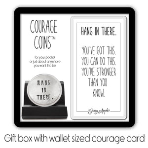 Hang In There Courage Coin
