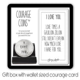 I Love You Courage Coin