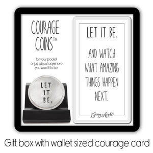 Let It Be Courage Coin